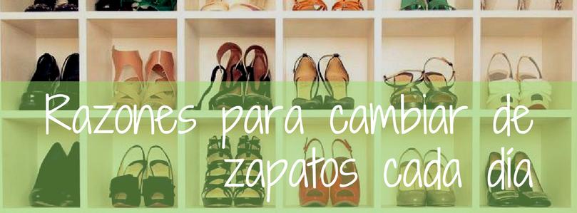 Razones para cambiar de zapatos cada día